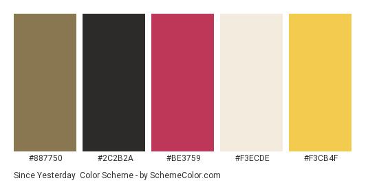Since Yesterday - Color scheme palette thumbnail - #887750 #2c2b2a #be3759 #f3ecde #f3cb4f