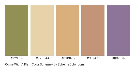 Come with a Plan - Color scheme palette thumbnail - #929055 #e7d3aa #d9b07b #c39475 #8c7596