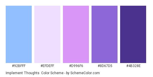 Implement Thoughts - Color scheme palette thumbnail - #92BFFF #EFDEFF #D996F6 #8D67D5 #4B328E