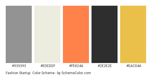 Fashion Startup - Color scheme palette thumbnail - #939393 #ededdf #fe824a #2e2e2e #eac04a