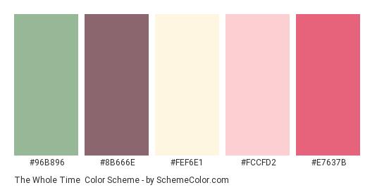 The Whole Time - Color scheme palette thumbnail - #96B896 #8B666E #FEF6E1 #FCCFD2 #E7637B