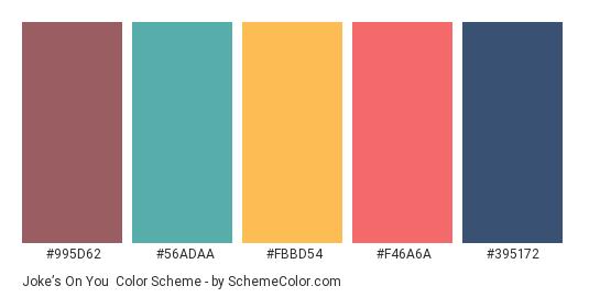 Joke's on You - Color scheme palette thumbnail - #995d62 #56adaa #fbbd54 #f46a6a #395172