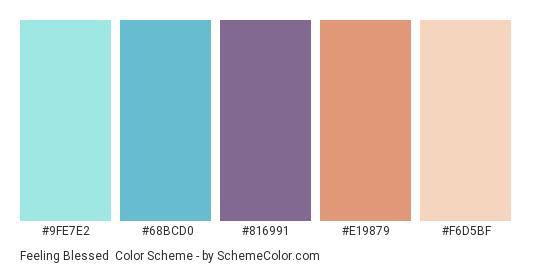 Feeling Blessed - Color scheme palette thumbnail - #9FE7E2 #68BCD0 #816991 #E19879 #F6D5BF