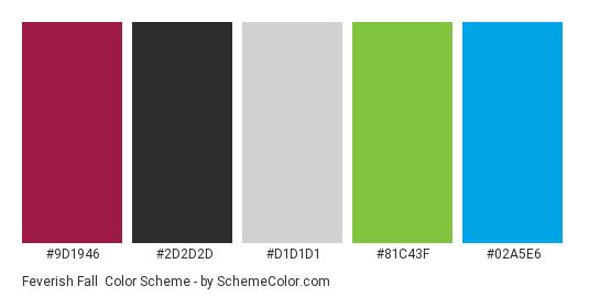 Feverish Fall - Color scheme palette thumbnail - #9d1946 #2d2d2d #d1d1d1 #81c43f #02a5e6