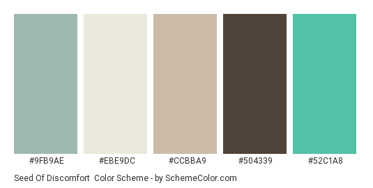 Seed of Discomfort - Color scheme palette thumbnail - #9fb9ae #ebe9dc #ccbba9 #504339 #52c1a8