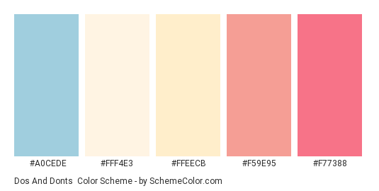 Dos and Donts - Color scheme palette thumbnail - #A0CEDE #FFF4E3 #FFEECB #F59E95 #F77388