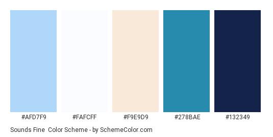 Sounds Fine - Color scheme palette thumbnail - #AFD7F9 #FAFCFF #F9E9D9 #278BAE #132349