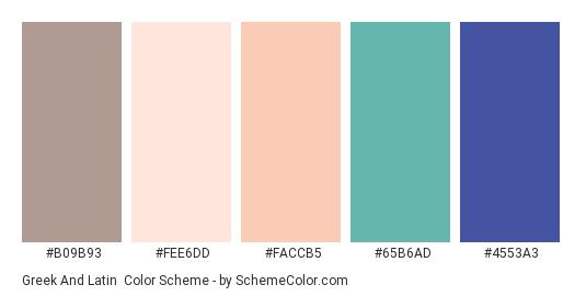 Greek and Latin - Color scheme palette thumbnail - #B09B93 #FEE6DD #FACCB5 #65b6ad #4553a3