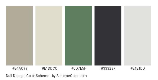 Dull Design - Color scheme palette thumbnail - #B1AC99 #E1DDCC #5D7E5F #333237 #E1E1DD