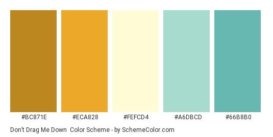 Don't Drag Me Down - Color scheme palette thumbnail - #BC871E #ECA828 #FEFCD4 #A6DBCD #66B8B0