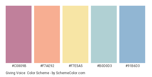 Giving Voice - Color scheme palette thumbnail - #C0809B #F7AE92 #F7E5A5 #B0D0D3 #91B6D3