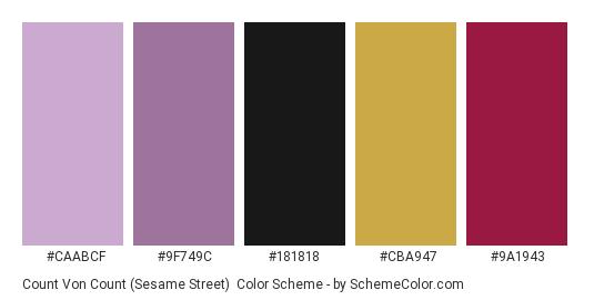 Count von Count (Sesame Street) - Color scheme palette thumbnail - #CAABCF #9F749C #181818 #CBA947 #9A1943