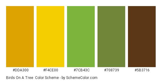 Birds On a Tree - Color scheme palette thumbnail - #DDA300 #F4CE00 #7CB43C #708739 #5B3716