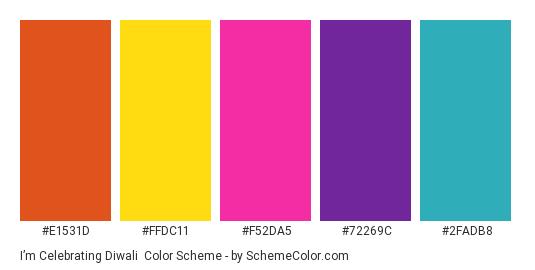 I'm Celebrating Diwali - Color scheme palette thumbnail - #E1531D #FFDC11 #F52DA5 #72269C #2FADB8
