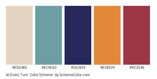 At Every Turn - Color scheme palette thumbnail - #E5D4BE #6C9EA3 #262859 #E38839 #9C3546