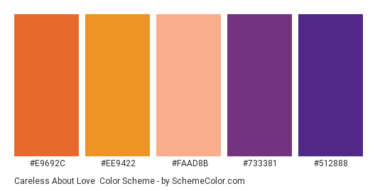 Careless About Love - Color scheme palette thumbnail - #E9692C #EE9422 #FAAD8B #733381 #512888