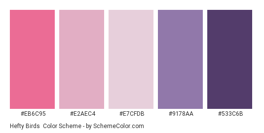 Hefty Birds - Color scheme palette thumbnail - #EB6C95 #E2AEC4 #E7CFDB #9178AA #533C6B