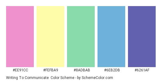 Writing to Communicate - Color scheme palette thumbnail - #EE91CC #FEFBA9 #8ADBAB #6EB2DB #6261AF