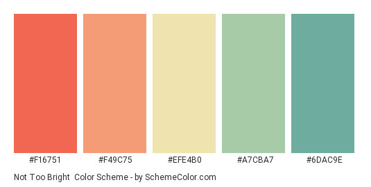 Not Too Bright - Color scheme palette thumbnail - #F16751 #F49C75 #EFE4B0 #A7CBA7 #6DAC9E