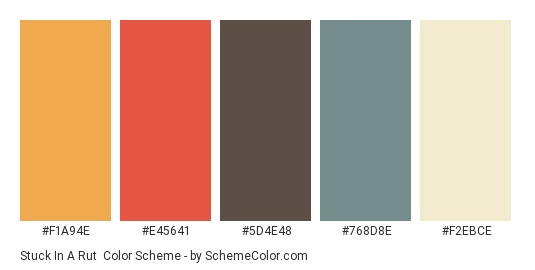 Stuck in a Rut - Color scheme palette thumbnail - #F1A94E #E45641 #5D4E48 #768D8E #F2EBCE