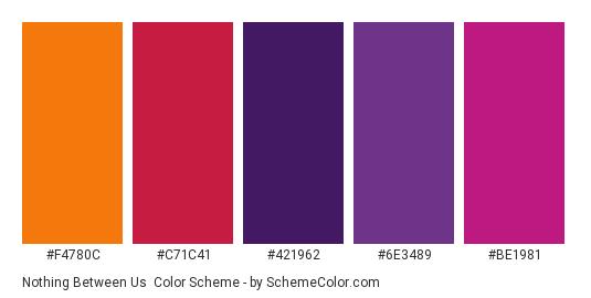 Nothing Between Us - Color scheme palette thumbnail - #F4780C #C71C41 #421962 #6E3489 #BE1981