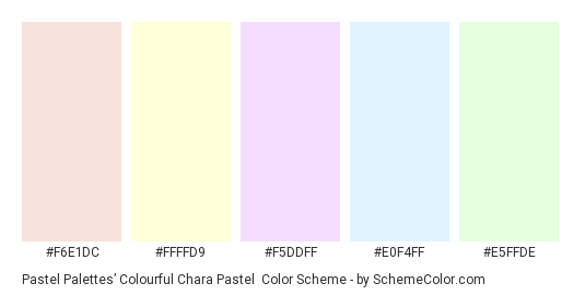 Pastel✽Palettes' Colourful Chara Pastel - Color scheme palette thumbnail - #F6E1DC #FFFFD9 #F5DDFF #E0F4FF #E5FFDE