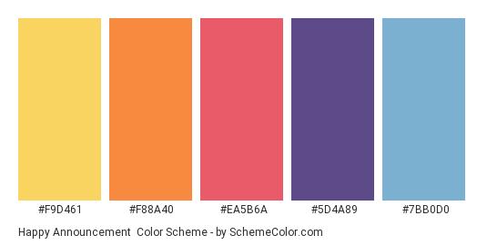 Happy Announcement - Color scheme palette thumbnail - #F9D461 #F88A40 #EA5B6A #5D4A89 #7BB0D0