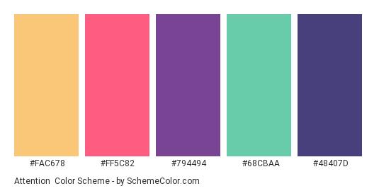Attention - Color scheme palette thumbnail - #FAC678 #FF5C82 #794494 #68CBAA #48407D