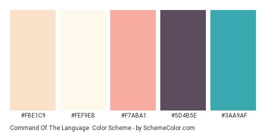 Command of the Language - Color scheme palette thumbnail - #FBE1C9 #FEF9EB #F7ABA1 #5D4B5E #3AA9AF