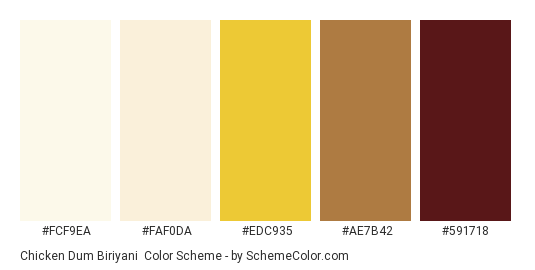 Chicken Dum Biriyani - Color scheme palette thumbnail - #FCF9EA #FAF0DA #EDC935 #AE7B42 #591718