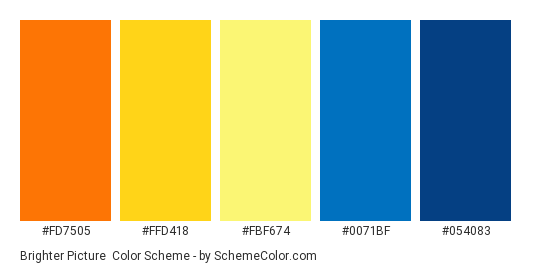 Brighter Picture - Color scheme palette thumbnail - #FD7505 #FFD418 #FBF674 #0071BF #054083
