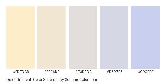 Quiet Gradient - Color scheme palette thumbnail - #FDEDC8 #F0E6D2 #E3DEDC #D6D7E5 #C9CFEF