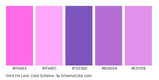 Did it for Love - Color scheme palette thumbnail - #FF6BE6 #FFA8FC #7D53BD #B56ED4 #E291EB
