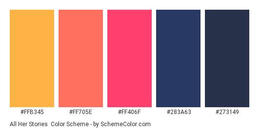 All Her Stories - Color scheme palette thumbnail - #FFB345 #FF705E #FF406F #283A63 #273149