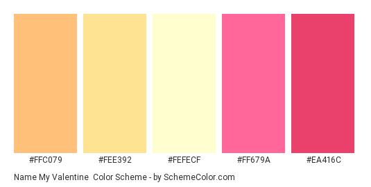 Name my Valentine - Color scheme palette thumbnail - #FFC079 #FEE392 #FEFECF #FF679A #EA416C
