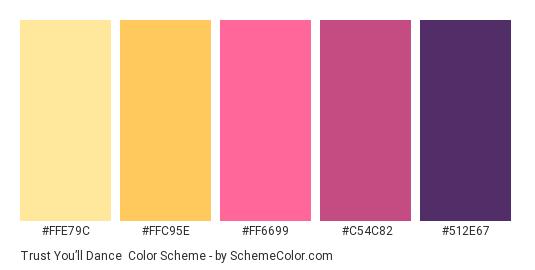 Trust You'll Dance - Color scheme palette thumbnail - #FFE79C #FFC95E #FF6699 #C54C82 #512E67