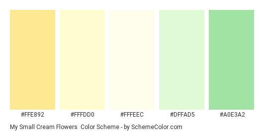 My Small Cream Flowers - Color scheme palette thumbnail - #FFE892 #FFFDD0 #FFFEEC #DFFAD5 #A0E3A2