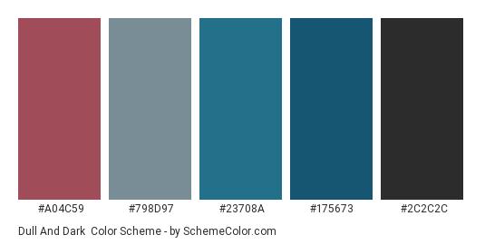 Dull and Dark - Color scheme palette thumbnail - #a04c59 #798d97 #23708a #175673 #2c2c2c