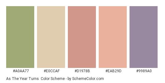 As the Year Turns - Color scheme palette thumbnail - #a0aa77 #e0ccaf #d1978b #eab29d #9989a0