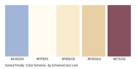 Sorted Finally - Color scheme palette thumbnail - #a1b5d8 #fffbf0 #f8ebcb #e9d0a4 #87525e