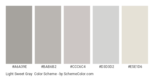 Light Sweet Gray - Color scheme palette thumbnail - #a6a39e #bab6b2 #ccc6c4 #d3d3d2 #e5e1d6