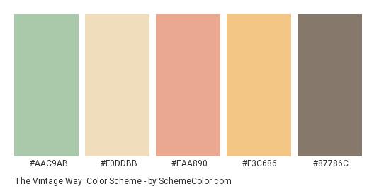 The Vintage Way - Color scheme palette thumbnail - #aac9ab #f0ddbb #eaa890 #f3c686 #87786c
