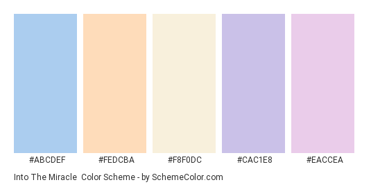 Into the Miracle - Color scheme palette thumbnail - #abcdef #fedcba #f8f0dc #cac1e8 #eaccea