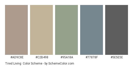 Tired Living - Color scheme palette thumbnail - #ad9c8e #c2b498 #95a18a #77878f #5e5e5e