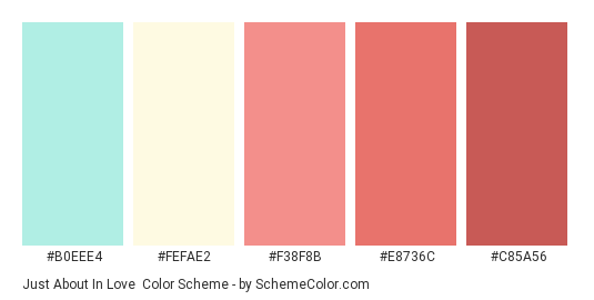 Just About in Love - Color scheme palette thumbnail - #b0eee4 #fefae2 #f38f8b #e8736c #c85a56