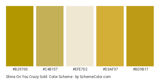 Shine On You Crazy Gold - Color scheme palette thumbnail - #b29700 #c4b157 #efe7d2 #d3af37 #bd9b17