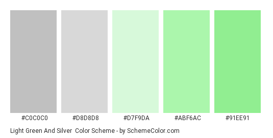 Light Green and Silver - Color scheme palette thumbnail - #c0c0c0 #d8d8d8 #d7f9da #abf6ac #91ee91
