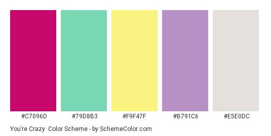 You're Crazy - Color scheme palette thumbnail - #c7096d #79d8b3 #f9f47f #b791c6 #e5e0dc