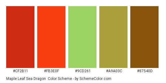 Maple Leaf Sea Dragon - Color scheme palette thumbnail - #cf2b11 #fb3e0f #9cd261 #a9a03c #87540d