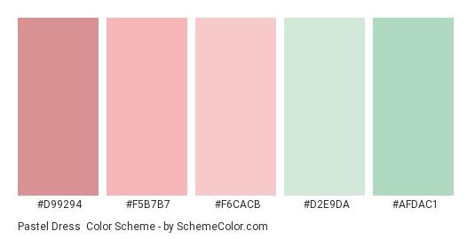 Pastel Dress - Color scheme palette thumbnail - #d99294 #f5b7b7 #f6cacb #d2e9da #afdac1
